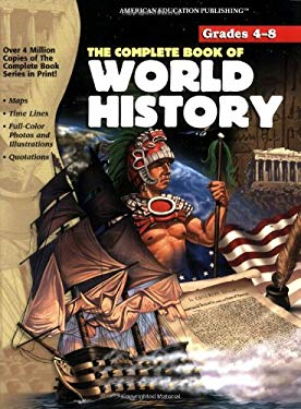The Complete Book of World History 9781561890897