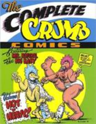 The Complete Crumb Comics: Hot 'n' Heavy 9781560970613