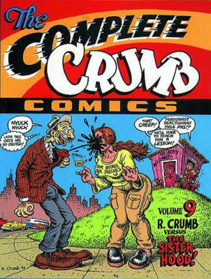 The Complete Crumb Comics: R. Crumb Versus the Sisterhood! 9781560971078
