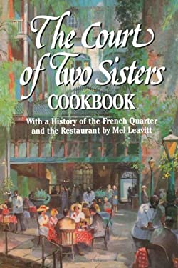 The Court of Two Sisters Cookbook 9781565542068