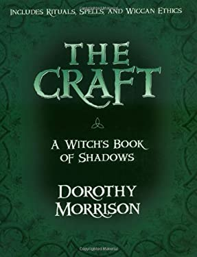 The Craft: A Witch's Book of Shadows 9781567184464