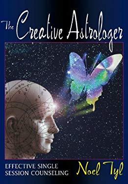 The Creative Astrologer: Effective Single Session Counseling 9781567187403