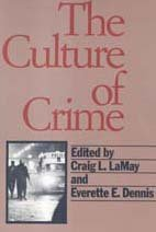 The Culture of Crime 9781560008262