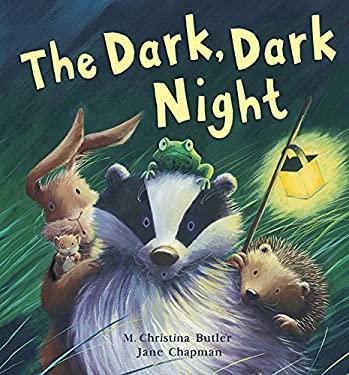 The Dark, Dark Night 9781561486106