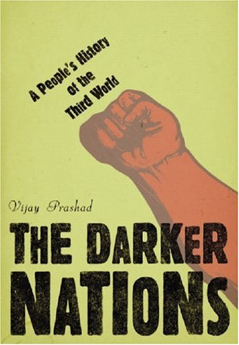 The Darker Nations: A People's History of the Third World 9781565847859