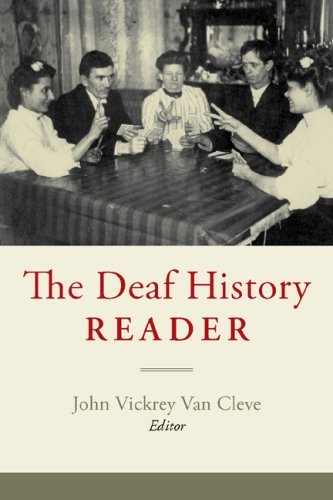 The Deaf History Reader 9781563683596