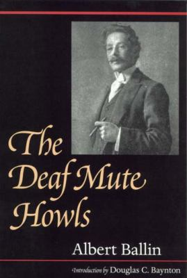 The Deaf Mute Howls 9781563680731