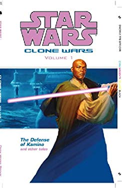 Star Wars: Clone Wars Volume 1: Defense of Kamino