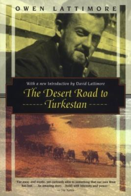 The Desert Road to Turkestan 9781568360706