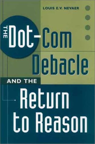 The Dot-Com Debacle and the Return to Reason 9781567204155