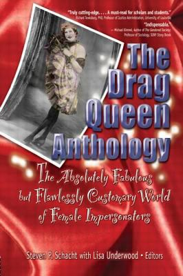The Drag Queen Anthology