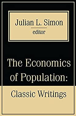 The Economics of Population: Key Classic Writing 9781560003076
