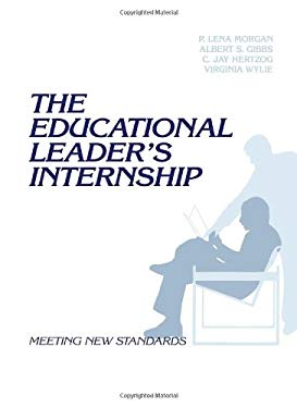 The Educational Leader's Internship: Meeting New Standards