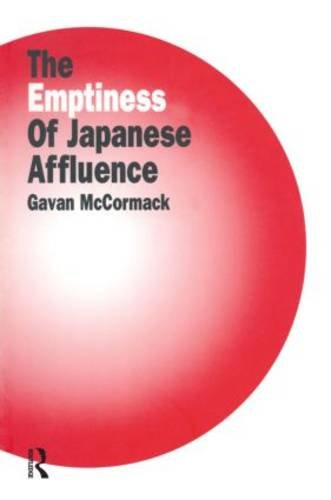 The Emptiness of Japanese Affluence 9781563247125