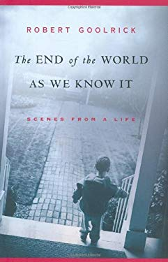 The End of the World as We Know It: Scenes from a Life 9781565124813