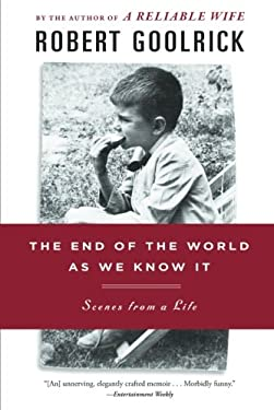 The End of the World as We Know It: Scenes from a Life 9781565126022