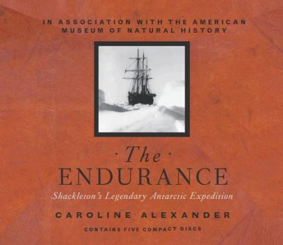 The Endurance: Shackleton's Legendary Antarctic Expedition 9781565114180