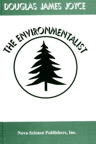 The Environmentalist: Environmental Law and Policy 9781560726371