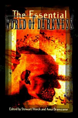 The Essential World of Darkness