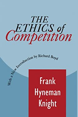 The Ethic of Competition 9781560009559