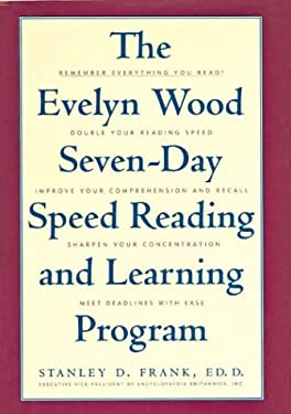 The Evelyn Wood Seven-Day Speed Reading and Learning Program 9781566194020