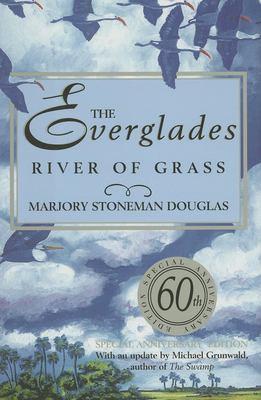The Everglades: River of Grass 9781561643943