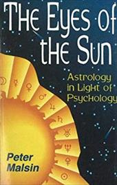 The Eyes of the Sun: Astrology in Light of Psychology