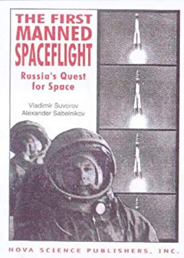 First Manned Spaceflight : Russia's Quest for Space-ExLibrary