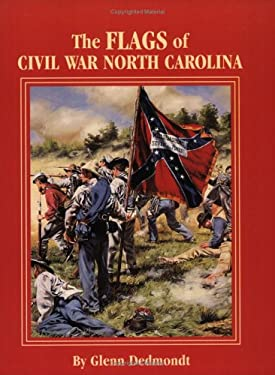 The Flags of Civil War North Carolina 9781565549920