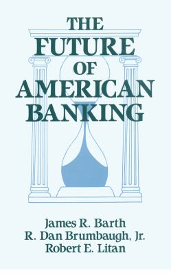 The Future of American Banking 9781563241628
