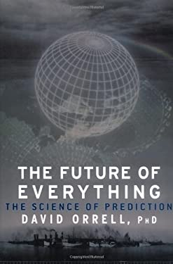 The Future of Everything: The Science of Prediction 9781560259756