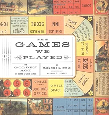 The Games We Played: The Golden Age of Board & Table Games 9781568983974