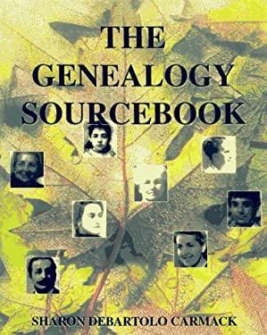 The Genealogy Sourcebook 9781565657946