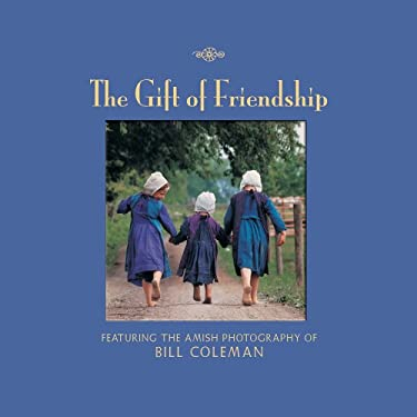 The Gift of Friendship 9781569065822