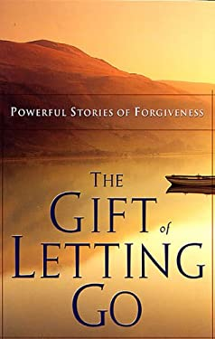The Gift of Letting Go 9781562922252