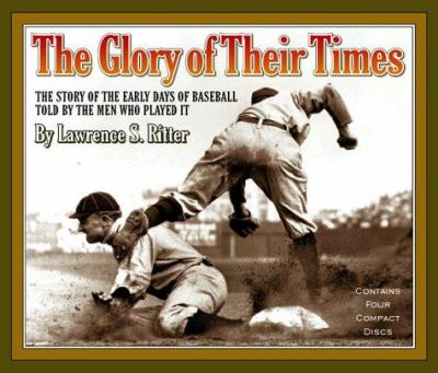 The Glory of Their Times 9781565112537