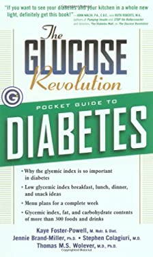 The Glucose Revolution: Pocket Guide to Diabetes 9781569246757