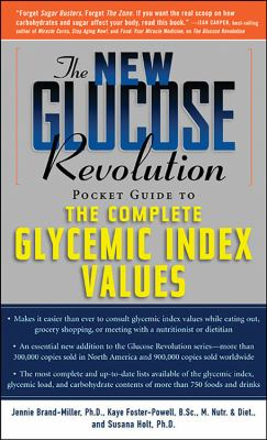 The Glucose Revolution Pocket Guide to the Glycemic Index and Healthy Kids 9781569245880