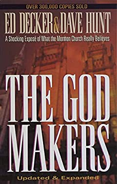 The God Makers: A Shocking Expose of What the Mormon Church Really Believes 9781565077171