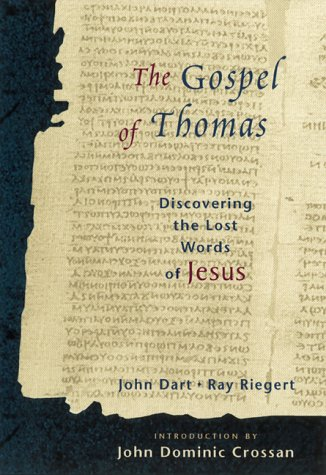 The Gospel of Thomas: Discovering the Lost Words of Jesus - Dart, John / Riegert, Ray