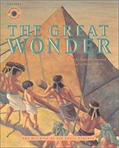 The Great Wonder: The Building of the Great Pyramid 7034870