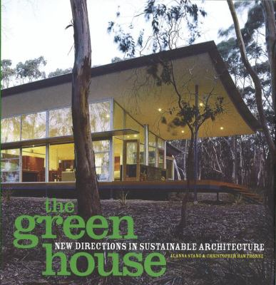 The Green House: New Directions in Sustainable Architecture 9781568984810