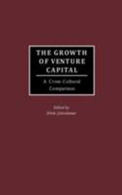 The Growth of Venture Capital: A Cross-Cultural Comparison 9781567205817