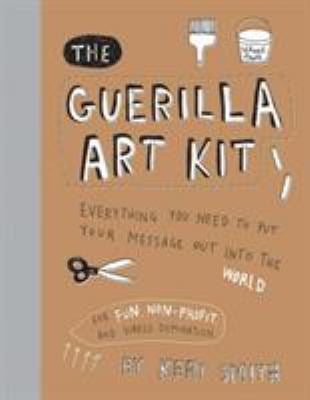 The Guerilla Art Kit 9781568986883