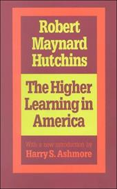 The Higher Learning in America 6929606