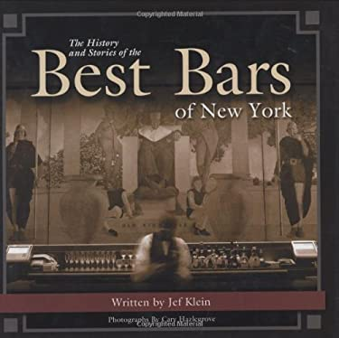 The History and Stories of the Best Bars of New York 9781563119712