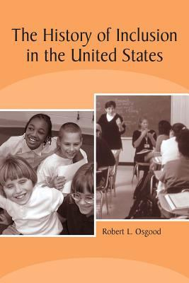 The History of Inclusion in the United States 9781563683183