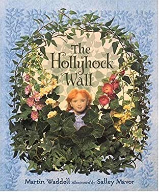 The Hollyhock Wall 9781564029027