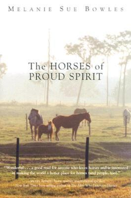 The Horses of Proud Spirit 9781561642854