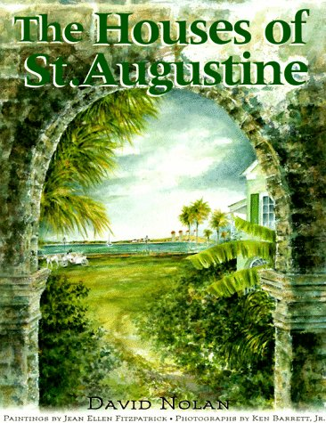 The Houses of St. Augustine 9781561640751